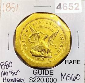 "1851 $50 Humbert Octagonal UNC 880 THOUS NO ""50"""