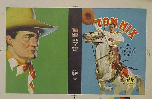 701: Tom Mix Big Book Cover 1937 4 Color Process