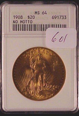 601: 1908 $20 Gold Coin-No Moto