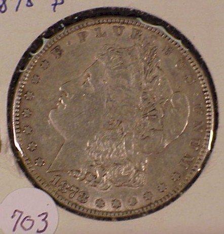 703: 1878-P Morgan Silver Dollar