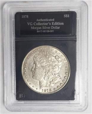 1878 Morgan Silver Dollar - Authenticated