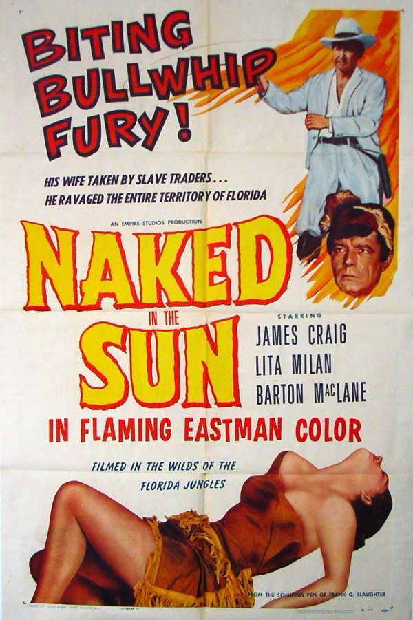 1025: Movie Poster: Naked In The Sun, 1957