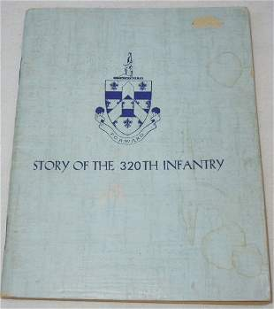 US Army Story 320th Infantry Regiment Unit History Book