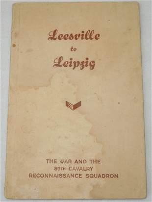 Leesville to Leipzig 89th Cavalry Recon Squadron Book