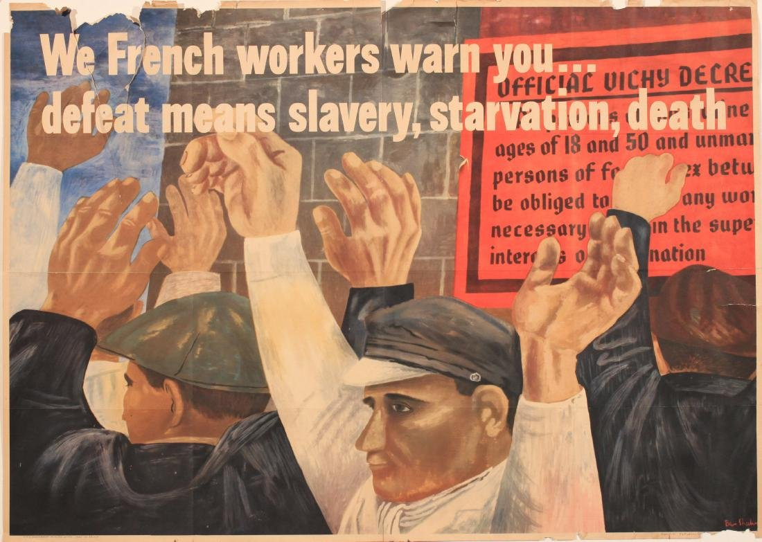 Ben Shahn (1898-1969) We French Workers Warn You,