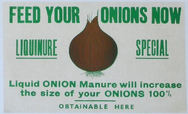 8: Feed your onions now, original advertising poster -
