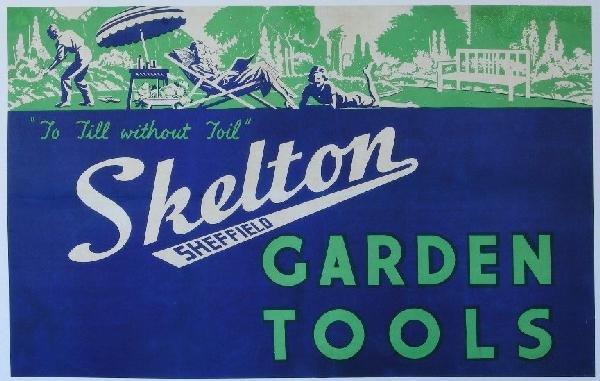 "9: Skelton Garden Tools ""To till without toil"" original"