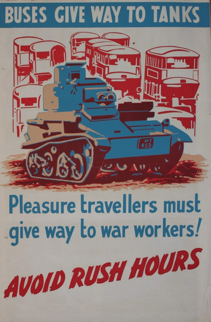 18: Anon Buses give way to tanks, original WW2 poster -