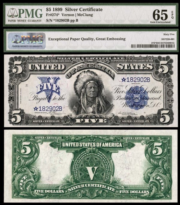 22E: Silver Certificates  Fr. 274*    $5    1899  There