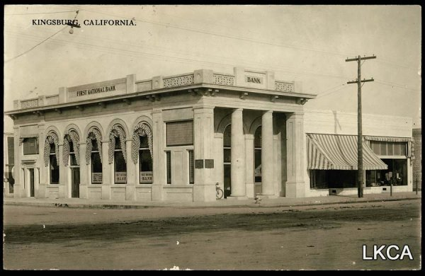 1462:     RPPC Kingsburg, CA, First National Bank, c.19