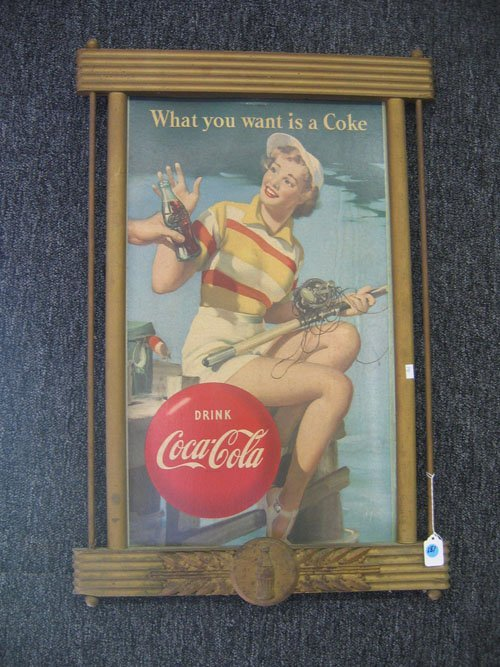 """507181:  COCA COLA SIGN """"WHAT YOU WANT IS A COKE"""""""