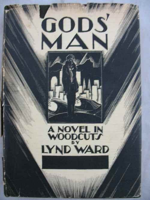 "120113: ""GODS MAN"" A NOVEL IN WOODCUTS BY LYND WARD. CO"