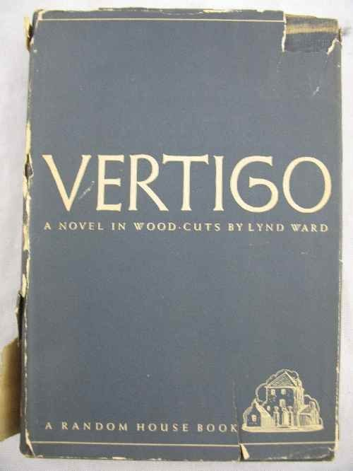 """120115: """"VERTIGO""""  NOVEL IN WOODCUTS BY LYND WARD SIGNE"""