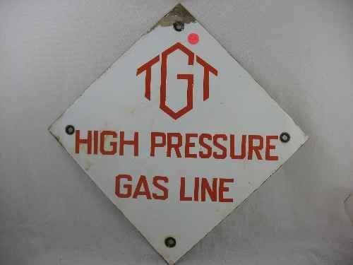"""120122: ENAMELED """"TGT HIGH PRESSURE GAS LINE"""" SIGN"""
