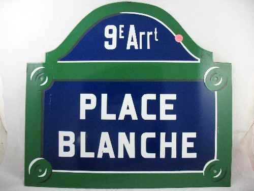 "120123: ENAMELED STREET SIGN: ""9E ARRT PLACE BLANCHE"""