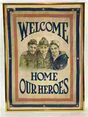 """WORLD WAR 1 WELCOME HOME OUR HEROES FABRIC FLAG 17"""" X"""