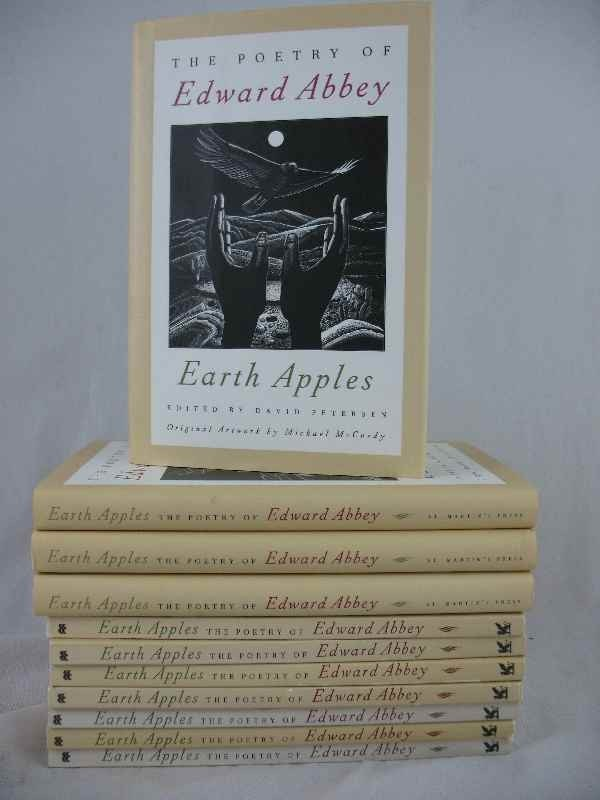 """915004: """"THE POETRY OF EDWARD ABBEY"""" EARTH APPLES EDITE"""