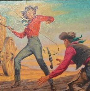 """CLARENCE DOOER OIL PAINTING OF """"WHIP SMART COWGIRL"""" - 2"""
