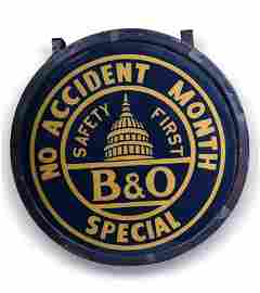"Baltimore & Ohio Railroad Original ""No Accident Month"