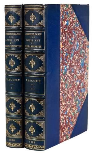DE LESCURE - Correspondance Secrete Louis XVI 1866