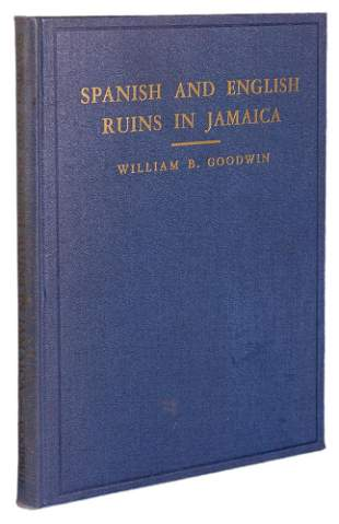 GOODWIN - Spanish and English Ruins in Jamaica 1946