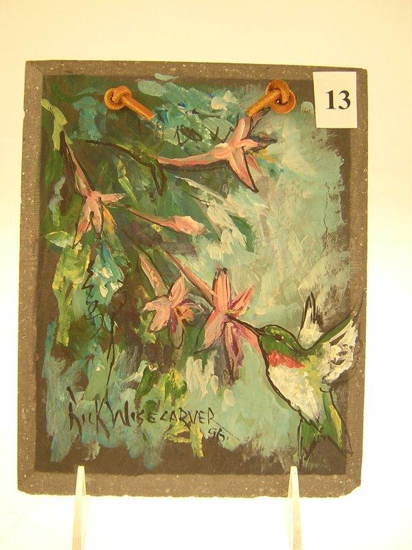 13A: Rick Wisecarver hand painted Slate w/ Hummingbird