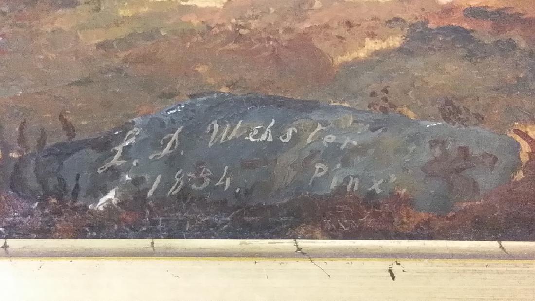 Framed signed L. D. Webster 1834 Pinx oil on canvas- - 3