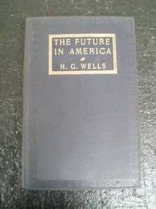 2: HG Wells The Future in America 1906