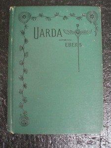 7: Uarda: Romance of Ancient Egypt 1881 Georg Ebers.