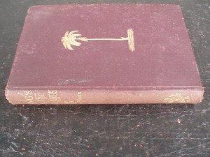 16: Songs of the Sun-Lands 1873 1st Ed. J. Miller
