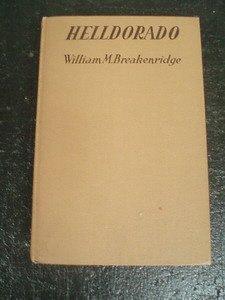 20: Helldorado. 1928. Breckinridge