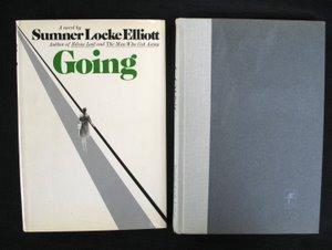 702: Sumner Elliott. Going Sgd Inscr 1st Ed