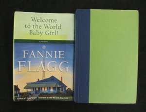 712: Fannie Flagg Welcome Baby Girl Sgd Inscr 1st Ed