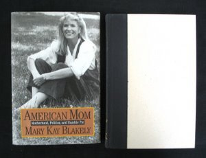 716: Blakeley. American Mom. Sgd Inscr. 1st Ed.