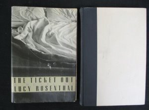 717: Rosenthal. The Ticket Out.  Sgd Insc 1st Ed.
