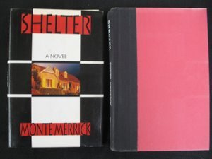718: Monte Merrick. Shelter. Sgd Inscr 1st Ed.