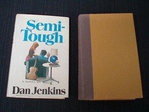 720: Dan Jenkins Semi-Tough 1972 Signed 1st Edition