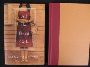 722: Styron. All The Finest Girls Sgd Inscr. 1st Ed.