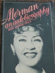 826A: Ethel Merman Autobiography Sgd Inscr to Ms Somers