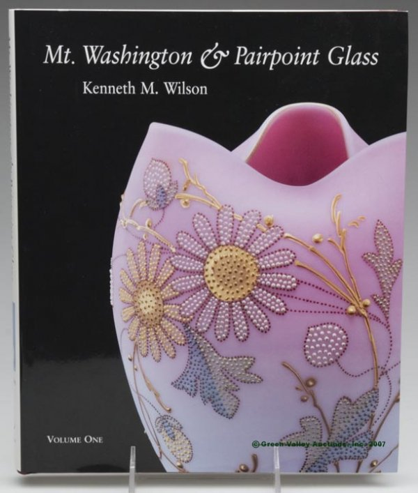 "1: AMERICAN GLASS REFERENCE VOLUME, ""Mt. Washington & P"