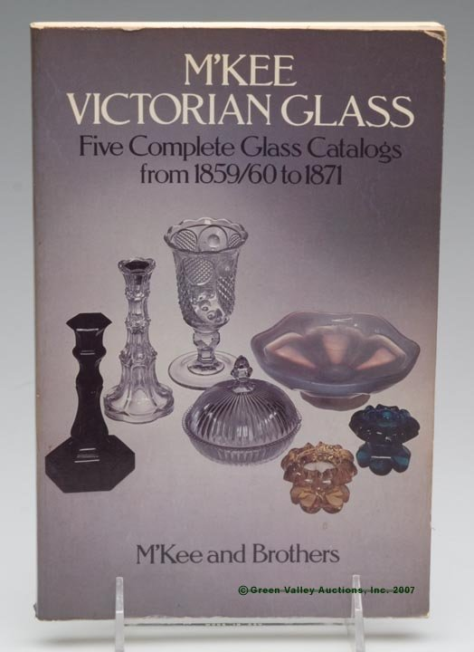 """11: EARLY AMERICAN PRESSED GLASS REFERENCE BOOK, """"M'Kee"""