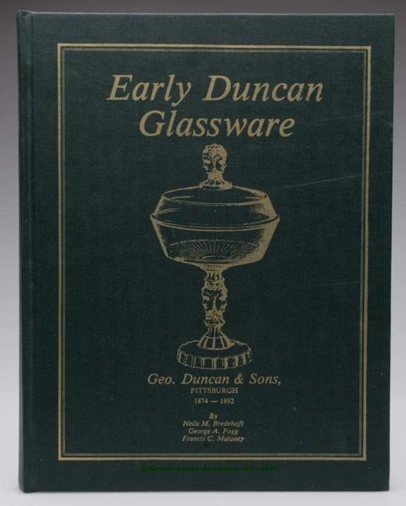 461: DUNCAN GLASS REFERENCE VOLUME, Bredehoft/Fogg/Malo