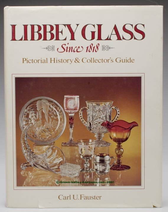 "470: LIBBEY GLASS REFERENCE VOLUME, Carl U. Fauster, ""L"