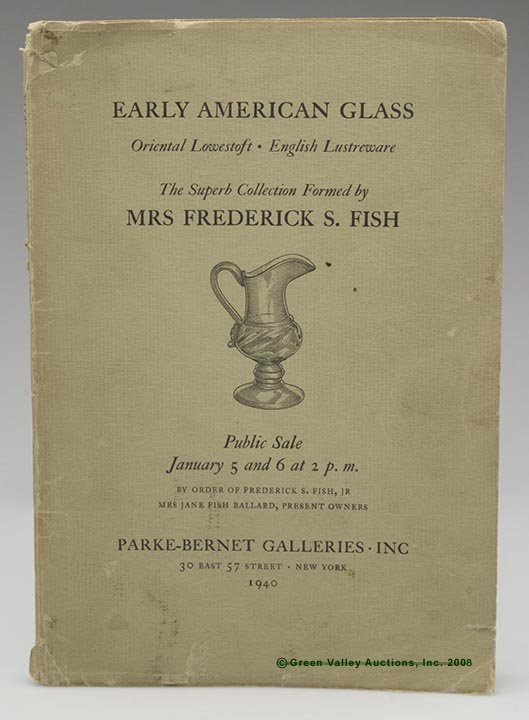 """323: EARLY AMERICAN GLASS AUCTION CATALOG,  """"Early Amer"""