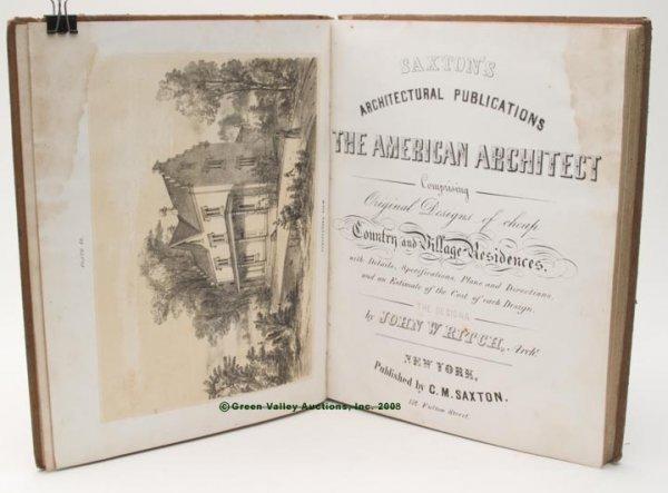 """1006: AMERICAN ARCHITECTURE VOLUME,  """"Saxton's Architec"""