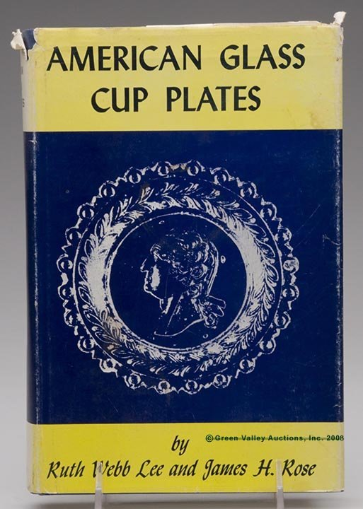 """1001: AMERICAN GLASS CUP PLATE REFERENCE VOLUME, """"Ameri"""