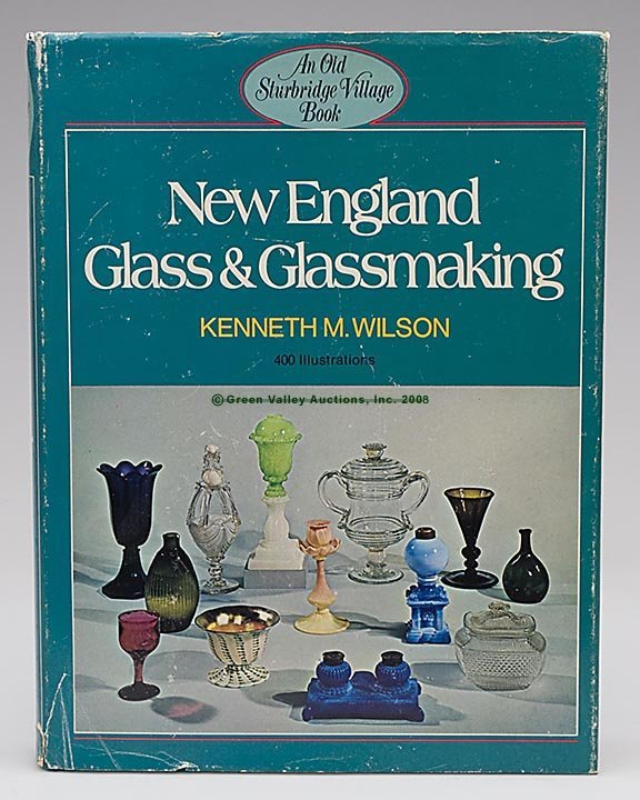 """1022: NEW ENGLAND GLASS REFERENCE VOLUME, """"New England"""