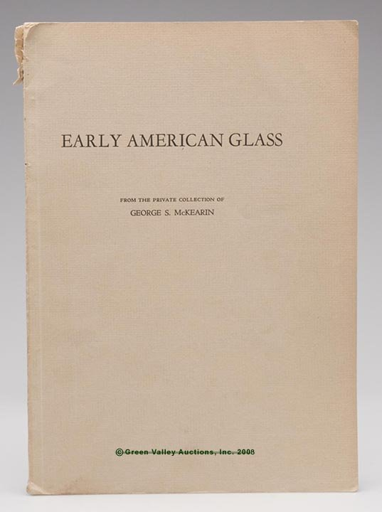 """7: GEORGE MCKEARIN COLLECTION CATALOG, """"Early American"""