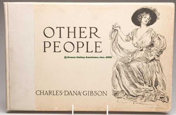 """618: CHARLES DANA GIBSON ILLUSTRATED BOOK, """"Other Peopl"""