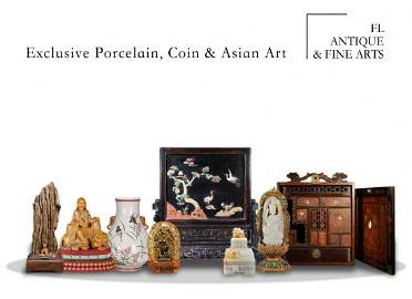 Exclusive Porcelain, Coin & Asian Art